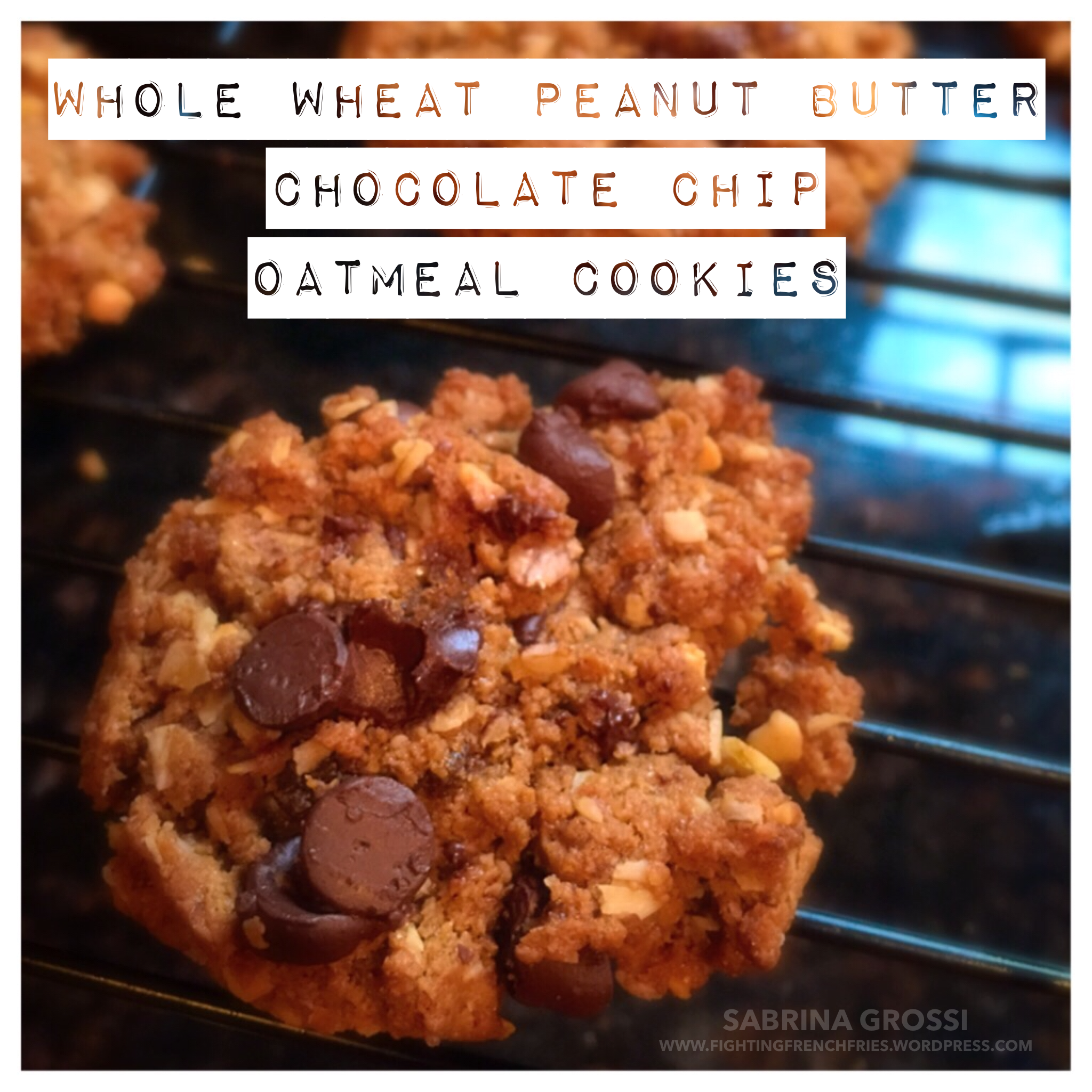 Whole Wheat Peanut Butter Chocolate Chip Oatmeal Cookie ...